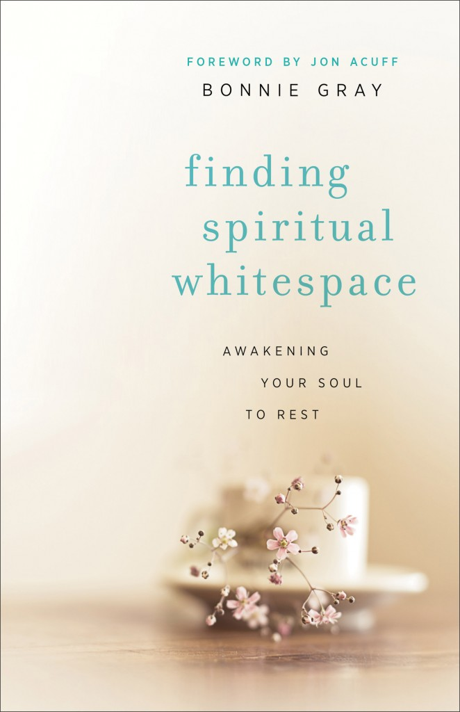 Finding Spiritual Whitespace - Bonnie Gray