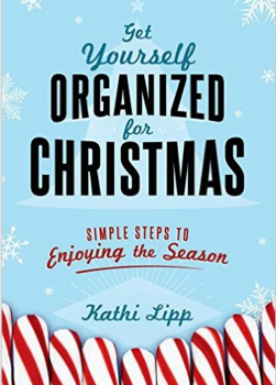 Getting Organized Christmas Kathi Lipp