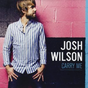 JoshWilson_CarryMe