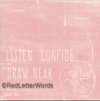 listendrawnearconfide_pink