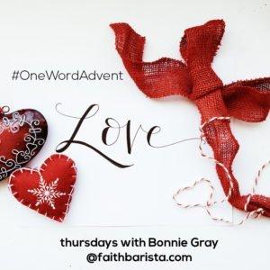 #ONeWordAdvent Love